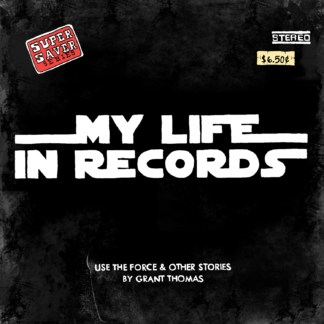 My Life in Records no. 3: Use the Force and Other Stories